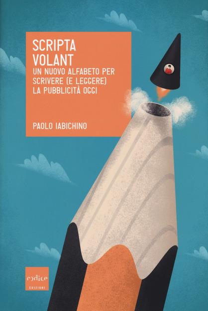 Scripta volant_Libri sul Copywriting